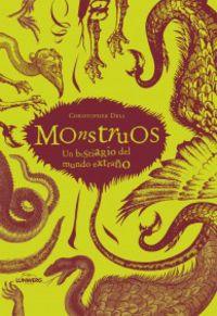 MONSTRUOS - UN BESTIARIO DEL MUNDO EXTRAÑO
