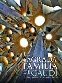 La sagrada familia de gaudi - Daniel  Giralt Miracle  /  [ET AL. ]