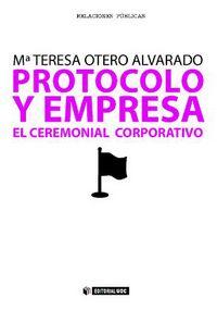 Protocolo Y Empresa - El Ceremonial Corporativo - Maria Teresa Otero Alvarado