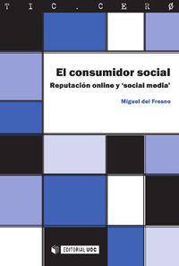 El  consumidor social  -  Reputacion Online Y Social Media - Miguel Del Fresno