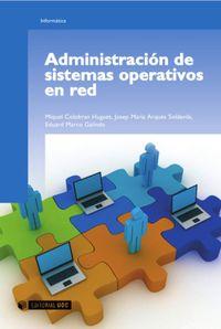 ADMINISTRACION DE SISTEMAS OPERATIVOS EN RED