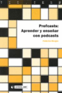 PROFCASTS - APRENDER Y ENSEÑAR CON PODCAS
