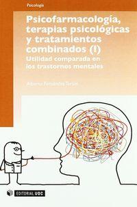PSICOFARMACOLOGIA - TERAPIAS PSICOLOGICAS