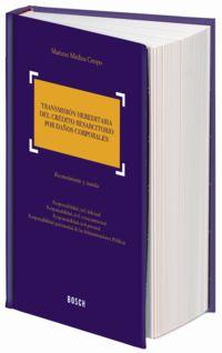 Transmision Hereditaria Del Credito Resarcitorio Por Daños - Mariano Medina Crespo