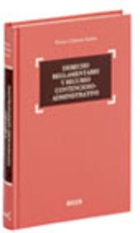 Derecho Reglamentario Y Recurso Contencioso-administrativo - V. Celemin Santos