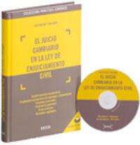 El  juicio cambiario en la ley de enjuiciamiento civil (+cd - Rom) - J. Garberi Llobregat