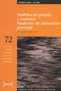 Modelos De Guarda Y Custodia - Sindrome De Alineacion Parental - M. A. Gonzalez Orviz