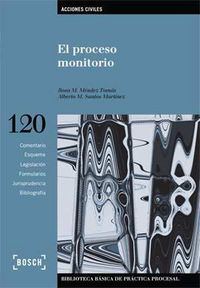 El  proceso monitorio (3ª ed) - R. M. Mendez Tomas