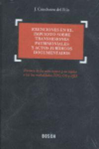 Exenciones En El Impuesto Sobre Transmisiones Patrimoniales Y Actos - J. Concheiro Del Rio