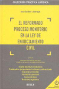 El reformado proceso moritorio en la ley de enjuiciamiento civil - J. Garberi Llobregat