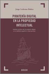 Pirateria Digital En La Propiedad Intelectual - J. Ledesma Ibañez