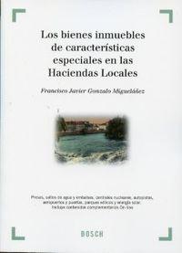 Bienes Inmuebles De Caracteristicas Especiales En Las Haciendas - Javier Gonzalo Miguelañez