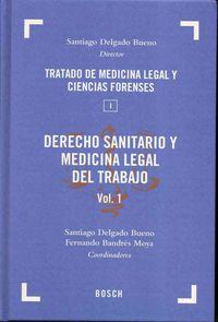 Derecho Sanitario Y Medicina Legal Del Trabajo I - S. Delgado Bueno (coord. ) / F. Bandres Moya (coord. )