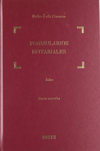 Formularios Notariales (10 Vols. )  (6ª Ed) - Pedro Avila Navarro