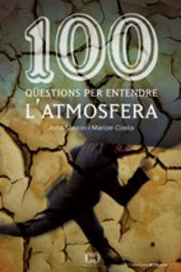 100 QUESTIONS PER ENTENDRE L'ATMOSFERA