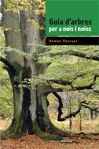 guia d'arbres per a nois i noies - Ramon Pascual Lluvia