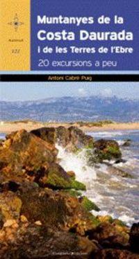 MUNTANYES DE LA COSTA DAURADA - 20 EXCURSIONS