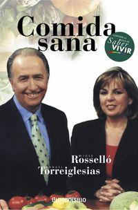 Comida Sana - Maria Jose  Rossello  /  Manuel  Torreiglesias