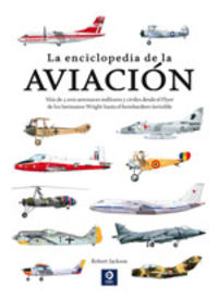La enciclopedia de la aviacion - Robert Robert Jackson / [ET AL. ]