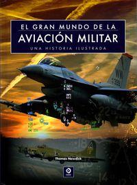 Gran Mundo De La Aviacion Militar - Thomas Newdick