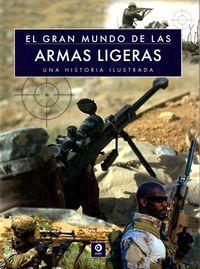 Gran Mundo De Las Armas Ligeras - Chris Mcnab