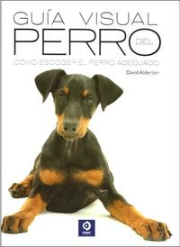 Guia Visual Del Perro - David Alderton