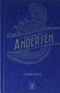 Cuentos Hans Christian Andersen - Hans Christian Andersen