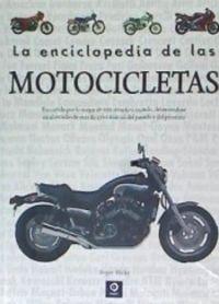 La enciclopedia de las motocicletas - Roger Hicks