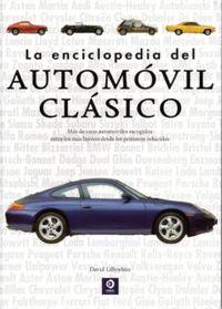 La enciclopedia del automovil clasico - David Lillywhite