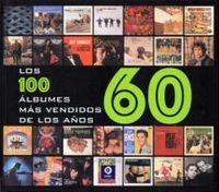 100 ALBUMES MAS VENDIDOS DE LOS AÑOS 60, LOS