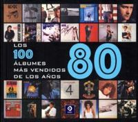 100 ALBUMES MAS VENDIDOS DE LOS AÑOS 80, LOS
