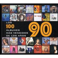 100 ALBUMES MAS VENDIDOS DE LOS AÑOS 90, LOS