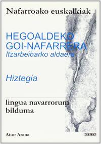 HEGOALDEKO GOI-NAFARRERA (ITZARBEIBARKO ALDAERA) - HIZTEGIA