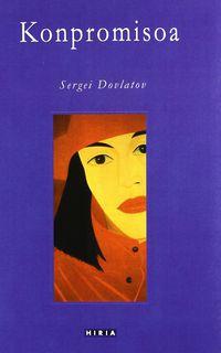 Konpromisoa - Segei Dovlatov