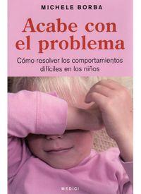 ACABE CON EL PROBLEMA