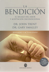 La bendicion - John  Trent  /  Gary  Smalley