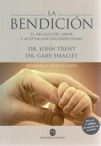 La bendicion - John  Trent  /  Gary  Smalley
