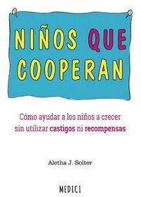 Niños Que Cooperan - Aletha J. Solter