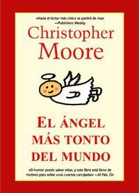 El angel mas tonto del mundo - Christopher Moore
