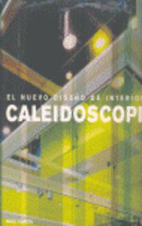 Caleidoscopio - Nuevo Diseño De Interiores - Nigel Coates