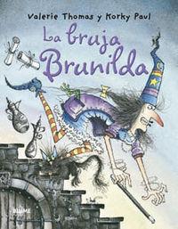 La bruja brunilda - Valerie  Thomas  /  Paul  Korky