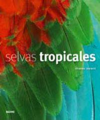 Selvas Tropicales - Thomas Marent
