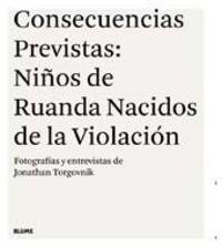 CONSECUENCIAS PREVISTAS - NIÑOS DE RUANDA NACIDOS DE LA VIOLACION