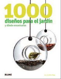 1000 DISEÑOS PARA EL JARDIN Y DONDE ENCONTRARLOS