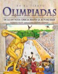 Olimpiadas - De La Antigua Grecia Hasta La Actualidad - Richard  Platt  /  Manuela  Cappon