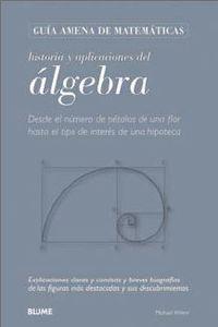 HISTORIA Y APLICACIONES DEL ALGEBRA
