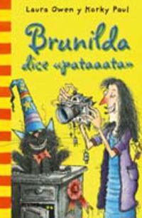 "Brunilda Dice ""pataaata"" - Laura  Owen  /  Korky  Paul"