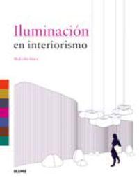 Iluminacion En Interiorismo - Malcolm Innes