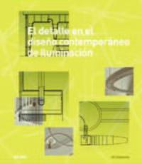 El  detalle en el diseño contemporaneo de iluminacion (+cd) - Jill Entwistle