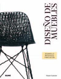 Diseño De Muebles - Desarrollo, Materiales, Fabricacion - Stuart Lawson